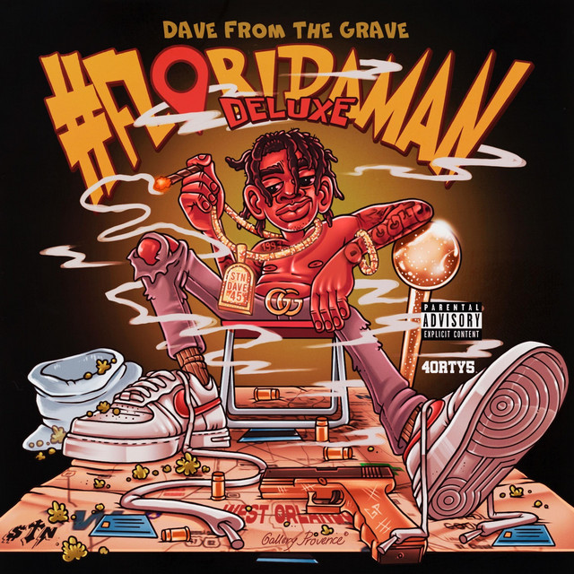 Dave From The Grave – #Floridaman Deluxe