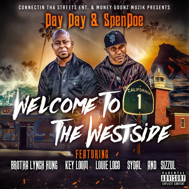 Day Day & SpenDoe – Welcome To The Westside