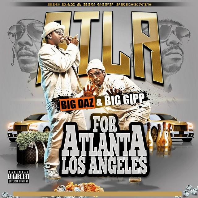 Daz Dillinger & Big Gipp – ATLA