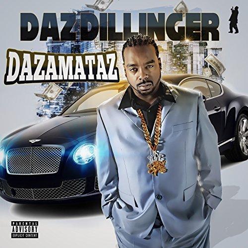 Daz Dillinger – Dazamataz