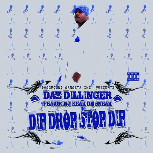 Daz Dillinger & Keak Da Sneak – Dip Drop Stop Dip