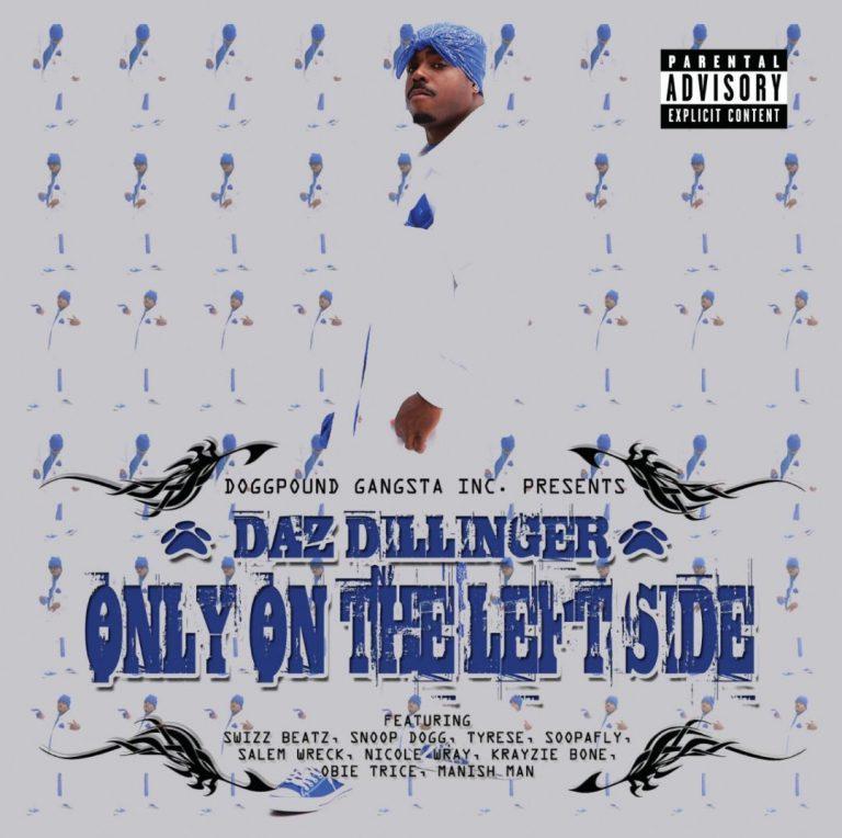Daz Dillinger – Only On The Left Side