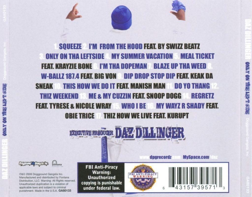 Daz Dillinger - Only On The Left Side (Back)