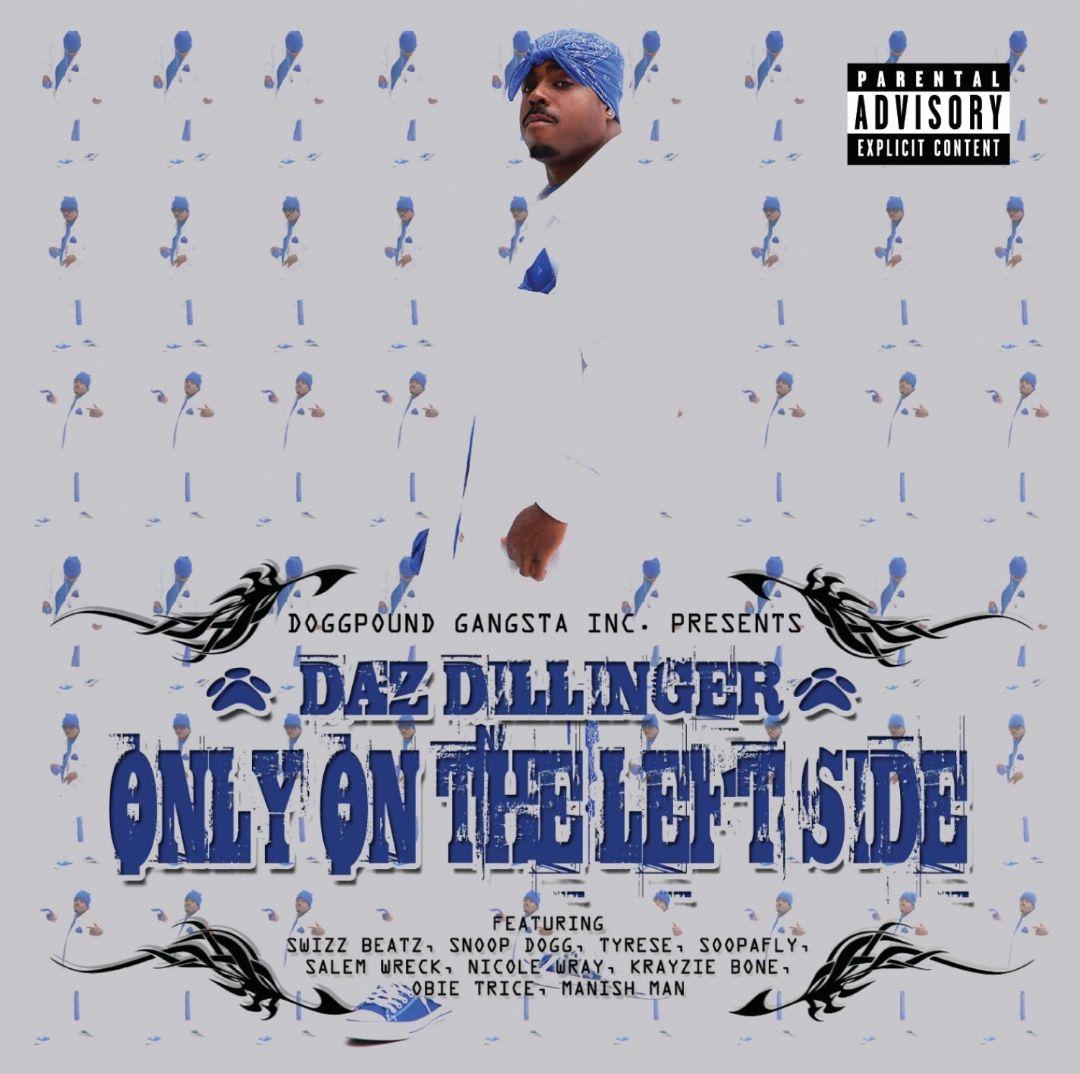 Daz Dillinger - Only On The Left Side