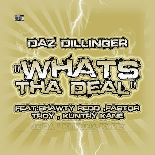 Daz Dillinger – Whats Tha Deal