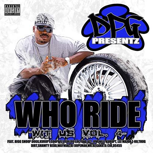 Daz Dillinger - Who Ride Wit Us, Vol. 4