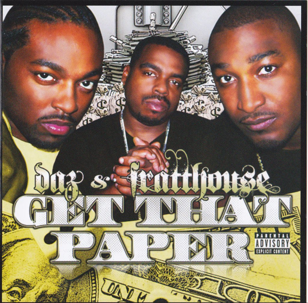 Daz & Fratthouse - Get That Paper