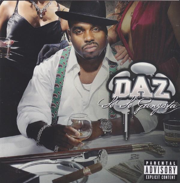 Daz – So So Gangsta