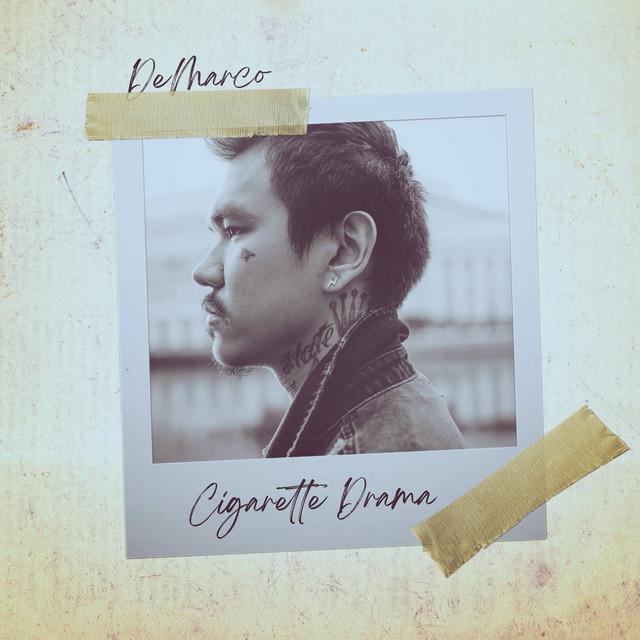 DeMarco – Cigarette Drama