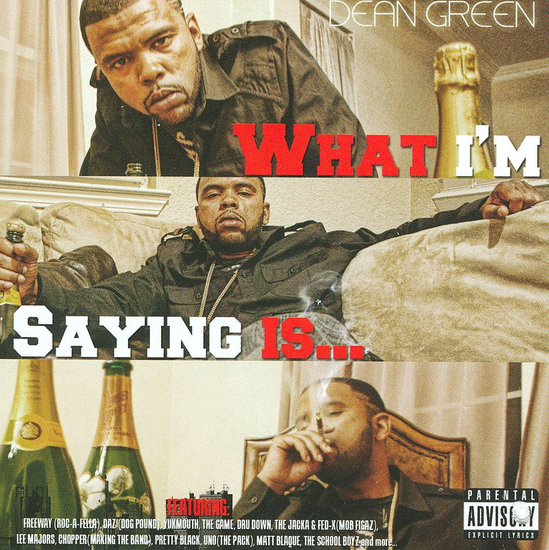 Dean Green - What I'm Saying Is..... (Front)