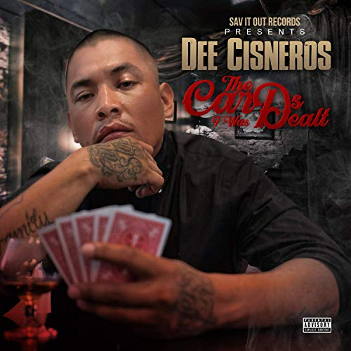 Dee Cisneros – The Cards I Was Dealt