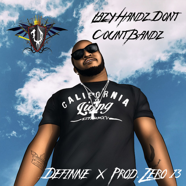 Definne – Lazy Hands Don't Count Bands (Super Lit)