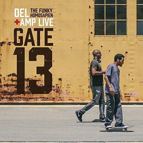 Del The Funky Homosapien & Amp Live – Gate 13
