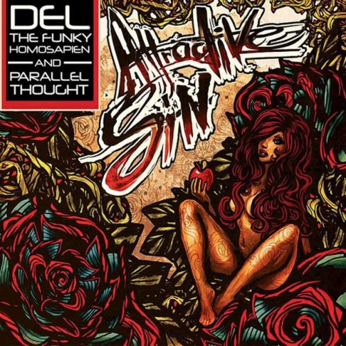 Del The Funky Homosapien & Parallel Thought – Attractive Sin