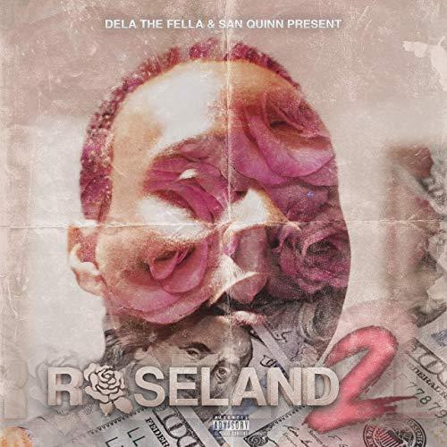 Dela The Fella & San Quinn – Roseland 2