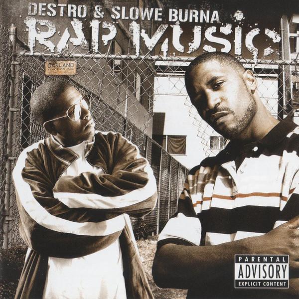 Destro & Slowe Burna – Rap Music