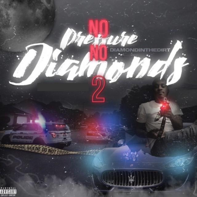 DiamondInTheDirt – No Pressure No Diamonds 2