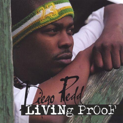 Diego Redd – Living Proof