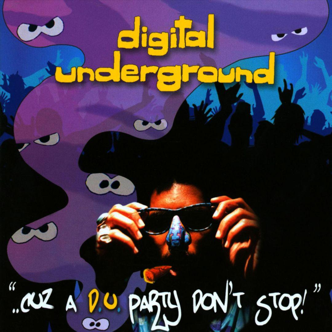 Digital Underground - ..Cuz A D.U. Party Don't Stop! (Front)