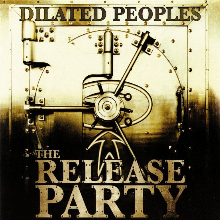 Dilated Peoples – The Release Party