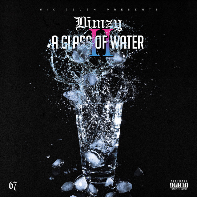 Dimzy & 67 - A Glass Of Water 2
