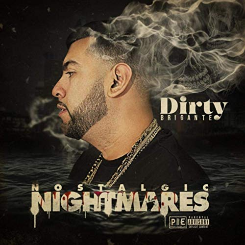 Dirty Brigante – Nostalgic Nightmares