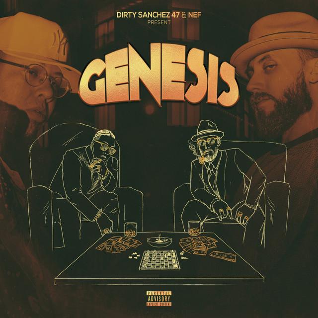 Dirty Sanchez 47 & Nef – Genesis