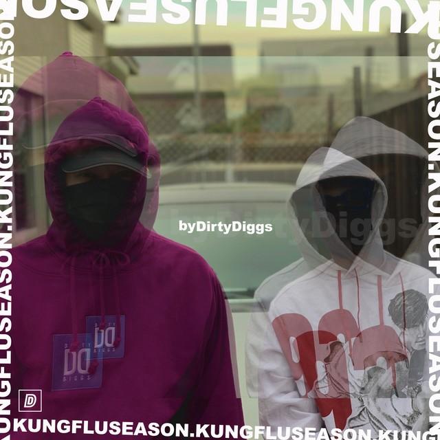 DirtyDiggs – Kung Flu Season