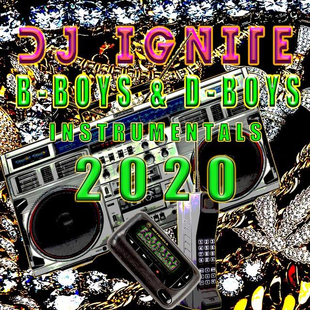 Dj Ignite – Dboys & Bboys Instrumentals, Vol. 1