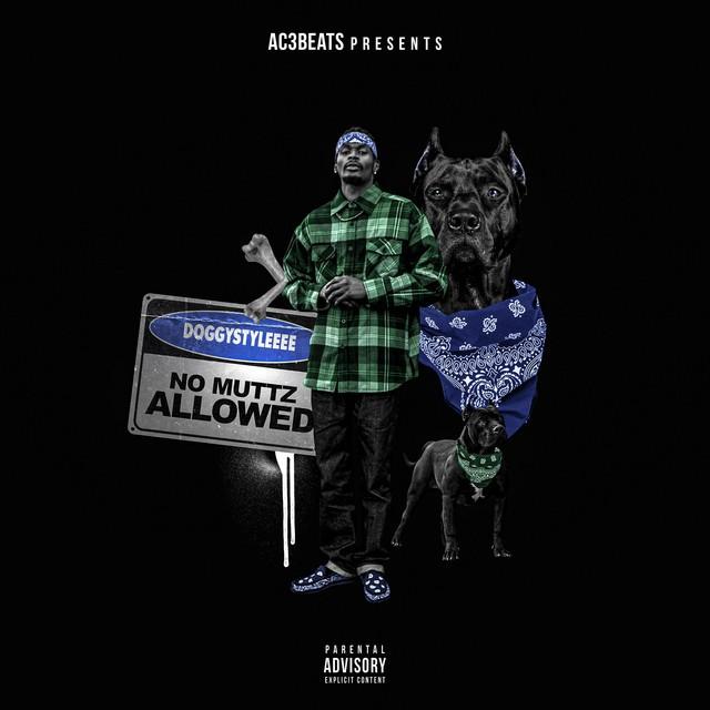 DoggyStyleeee & Ac3beats – No Muttz Allowed
