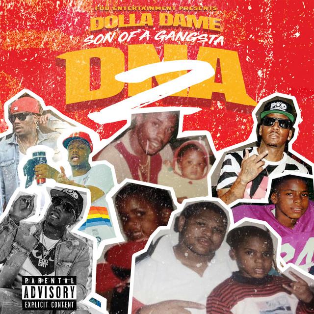 Dolla Dame – DNA 2: Son Of A Gangsta