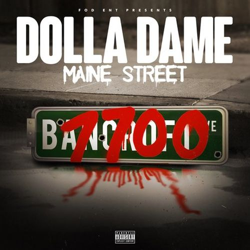 Dolla Dame – Fod Ent Presents: Maine Street