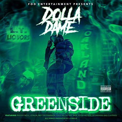Dolla Dame – Greenside