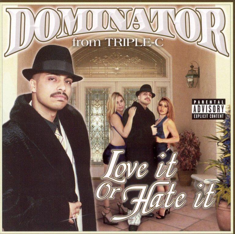 Dominator – Love It Or Hate It