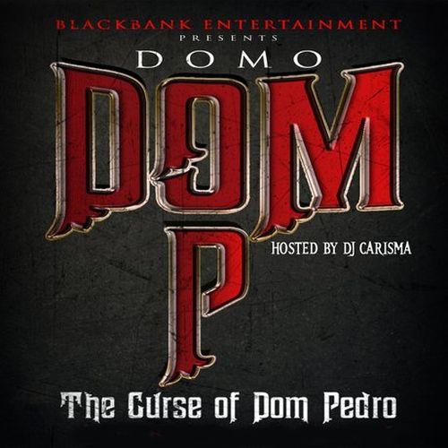 Domo - Dom P The Curse Of Dom Pedro