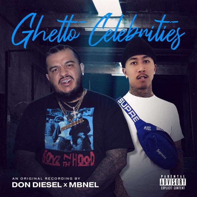 Don Diesel & MBNel – Ghetto Celebrities