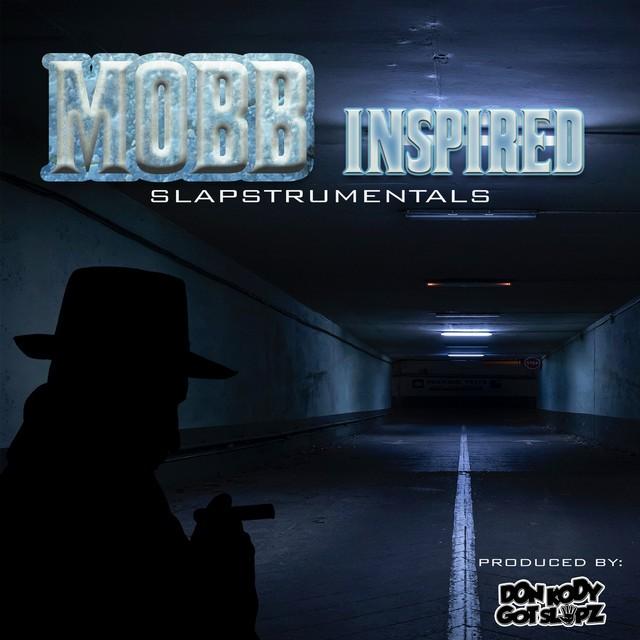 Don Kody – Mobb Inspired : Slapstrumentals