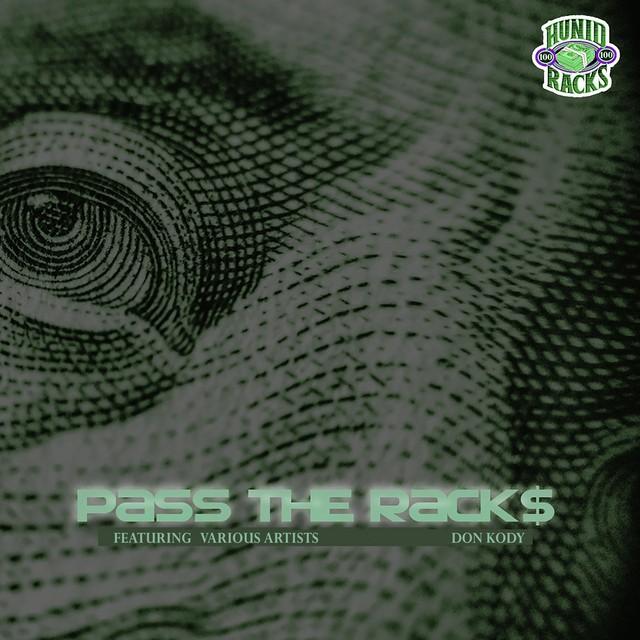 Don Kody – Pass The Racks