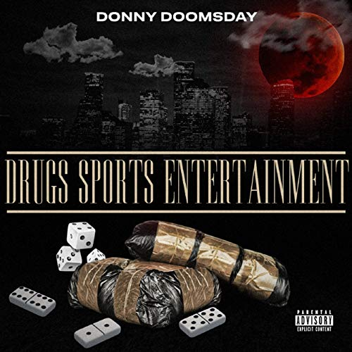 Donny Doomsday – Drugs Sports Entertainment