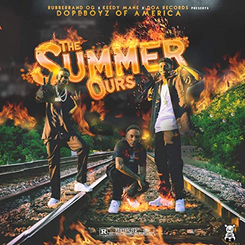 Dopeboyz Of America & Rubberband OG – The Summer Ours
