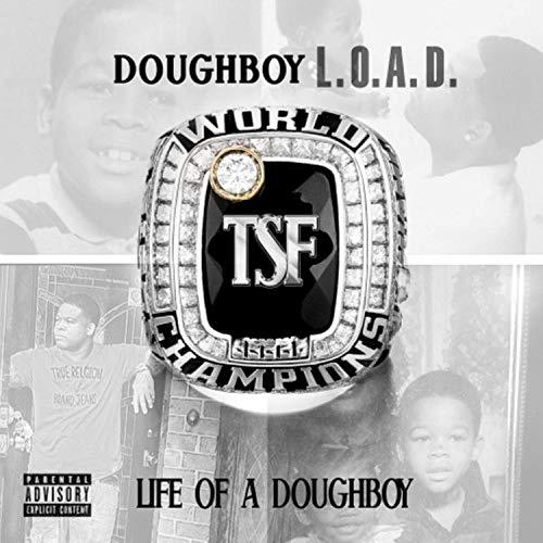 Doughboy L.O.A.D – Life Of A Doughboy