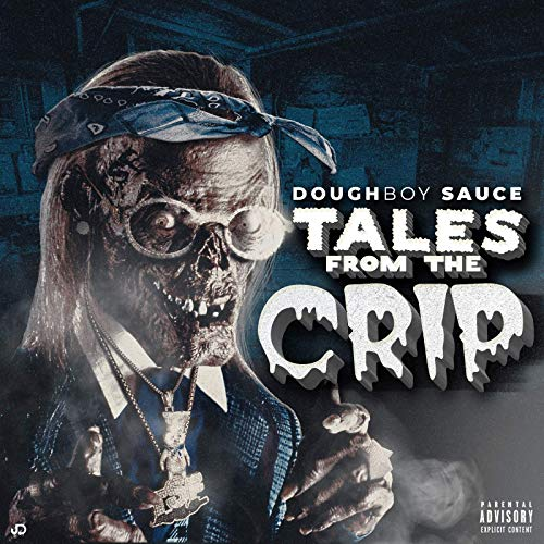 Doughboy Sauce – Tales From The Crip