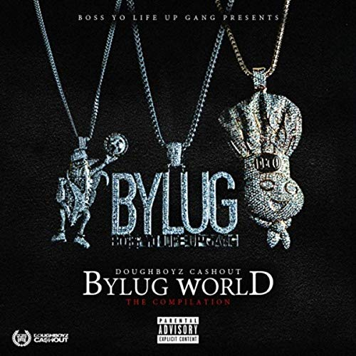 Doughboyz Cashout – Bylug World (The Compilation)