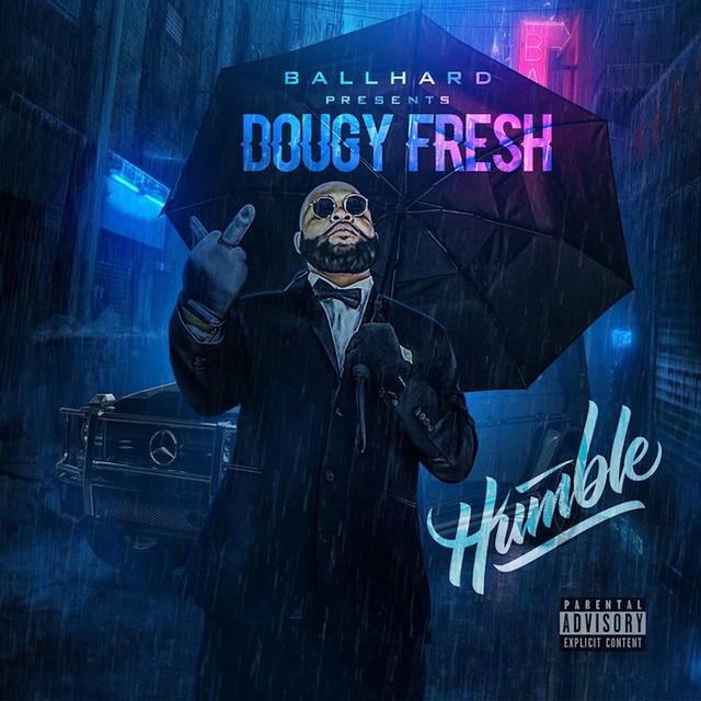 Dougy Fresh – Humble