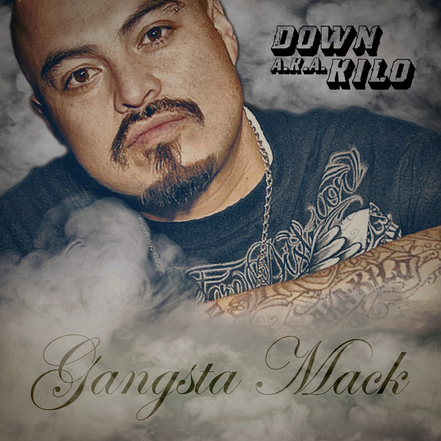 Down A.K.A. Kilo – Gangsta Mack