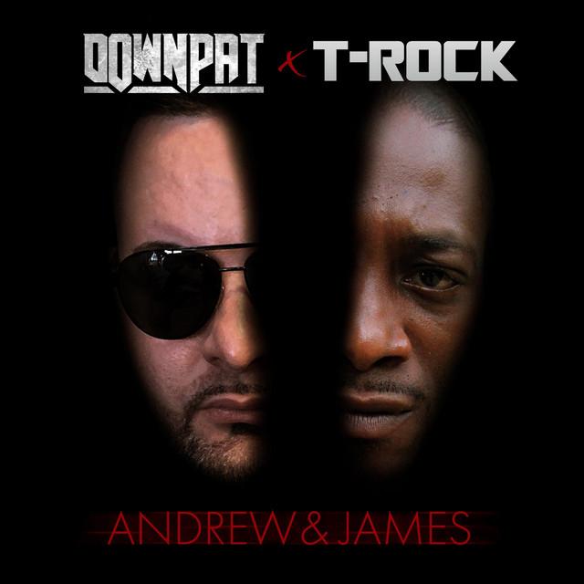 Down Pat & T-Rock – Andrew & James, Vol. 1