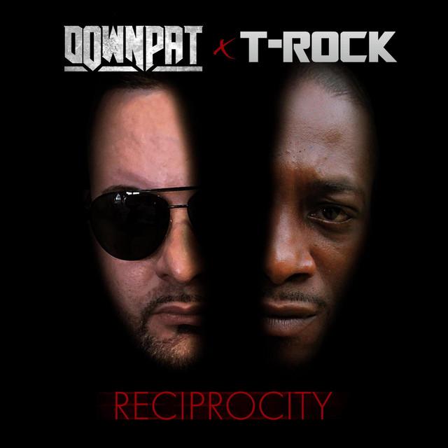 Down Pat & T-Rock – Reciprocity