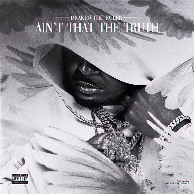 Drakeo The Ruler - Ain't That The Truth