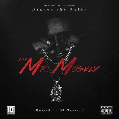 Drakeo The Ruler - I Am Mr. Mosely