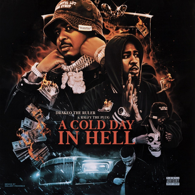 Drakeo The Ruler & Ralfy The Plug – A Cold Day In Hell